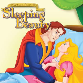 The Princess Collection: Sleeping Beauty, The Twelve Dancing Princesses & and Rumpelstiltskin