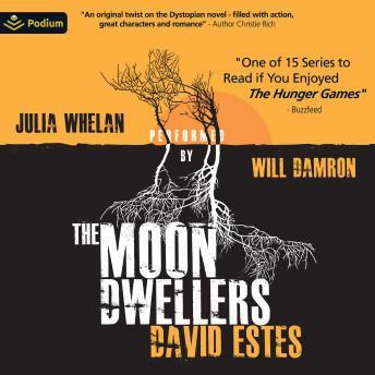 The Moon Dwellers: The Dwellers Saga, Book 1