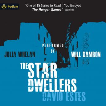 The Star Dwellers: The Dwellers Saga, Book 2