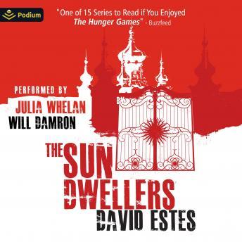 The Sun Dwellers: The Dwellers Saga, Book 3