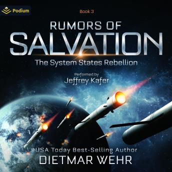 Download Rumors of Salvation: The System States Rebellion, Book 3 by Dietmar Wehr