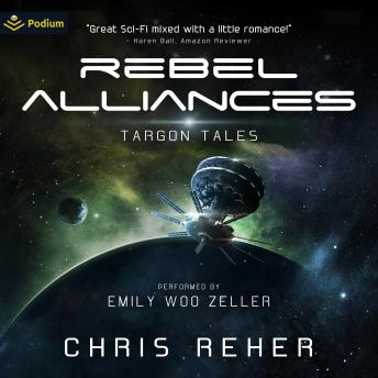 Download Rebel Alliances: Targon Tales, Book 3 by Chris Reher