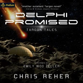 Download Delphi Promised: Targon Tales, Book 4 by Chris Reher