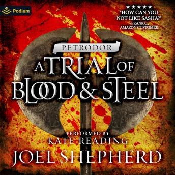 Petrodor: A Trial of Blood and Steel, Book 2