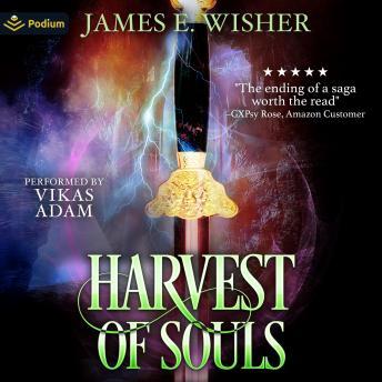 Harvest of Souls: Disciples of the Horned One, Volume 3: Soul Force Saga, Book 3