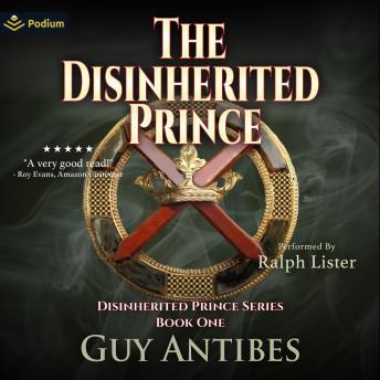 The Disinherited Prince: The Disinherited Prince, Book 1