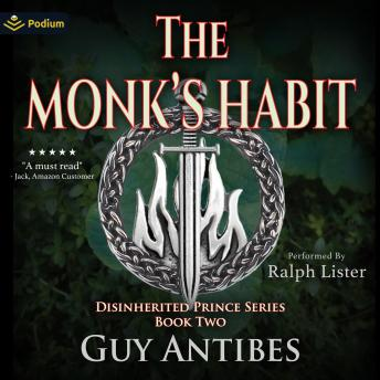 The Monk's Habit: The Disinherited Prince, Book 2