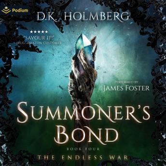 Summoner's Bond: The Endless War, Book 4