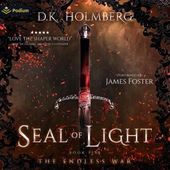Seal of Light: The Endless War, Book 5