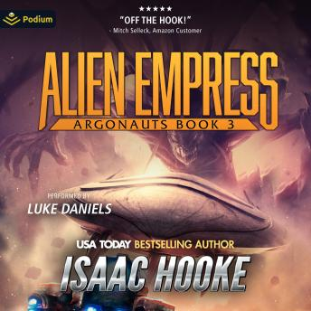 Download Alien Empress: Argonauts, Book 3 by Isaac Hooke