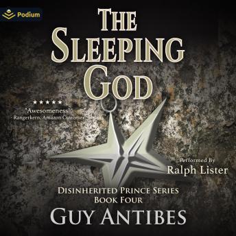 The Sleeping God: The Disinherited Prince, Book 4