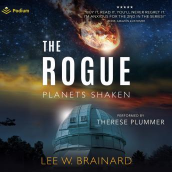 Rogue: Planets Shaken, Book 1, Lee W. Brainard