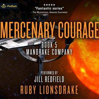 Download Mercenary Courage: Mandrake Company, Book 5 by Ruby Lionsdrake