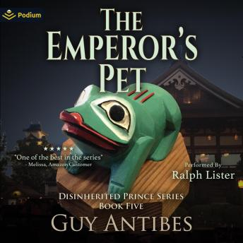 The Emperor's Pet: The Disinherited Prince, Book 5