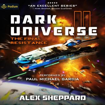 Download Dark Universe, Part II: Dark Universe, Book 2 by Alex Sheppard