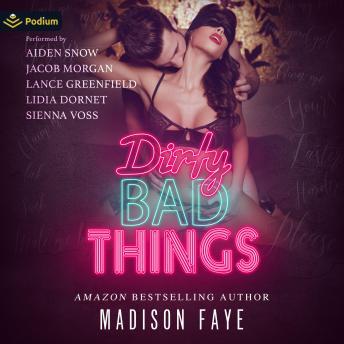 Dirty Bad Things
