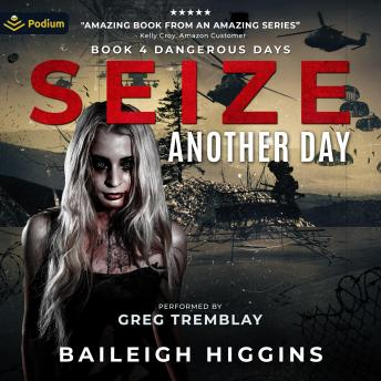 Download Seize Another Day by Baileigh Higgins