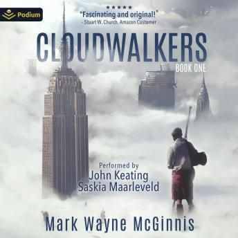 Cloudwalkers: The Cloudwalker Saga, Book 1