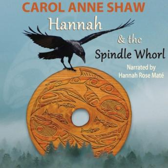 Hannah and the Spindle Whorl