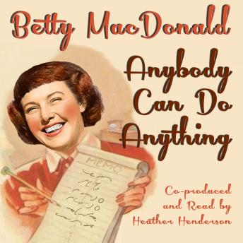 Download Anybody Can Do Anything by Betty Macdonald