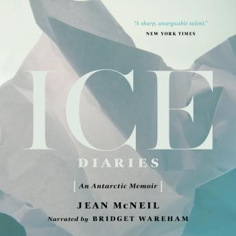 Ice Diaries, Jean McNeil