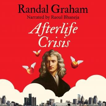 Afterlife Crisis, Randal Graham