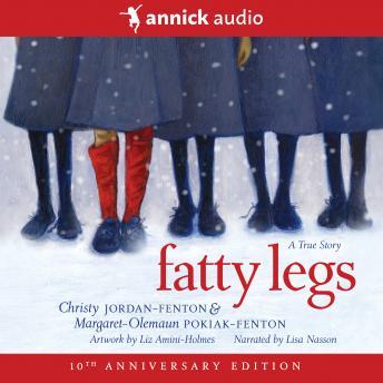 Fatty Legs: 10th anniversary edition