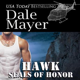 SEALs  of Honor: Hawk: Book 2: SEALs of Honor