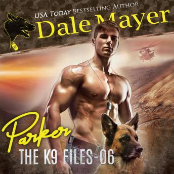 Parker: Book 6 of The K9 Files