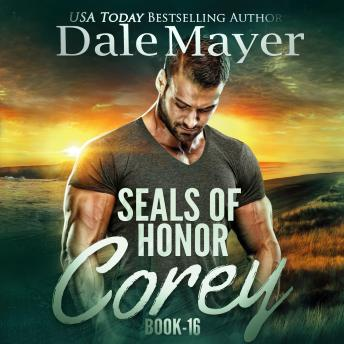 SEALs of Honor: Corey: Book 16: Seals of Honor