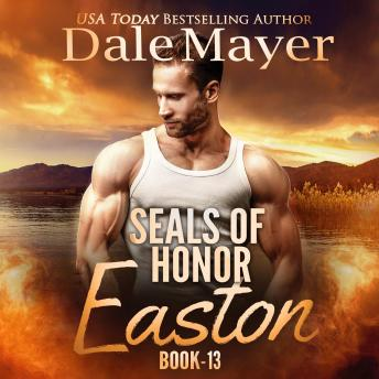 SEALs of Honor: Easton: Book 13: Seals of Honor