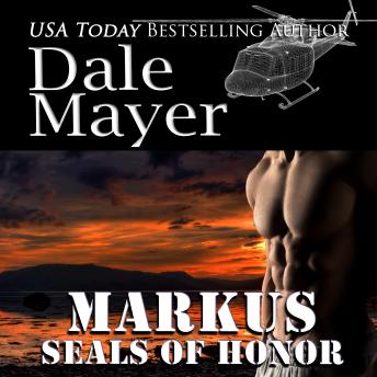 SEALs of Honor: Markus: Book 7: Seals of Honor