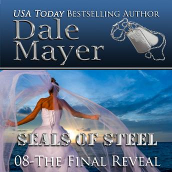 The Final Reveal: Book 8 of SEALs of Steel