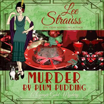 Murder by Plum Pudding: Ginger Gold Mystery Series Book 11