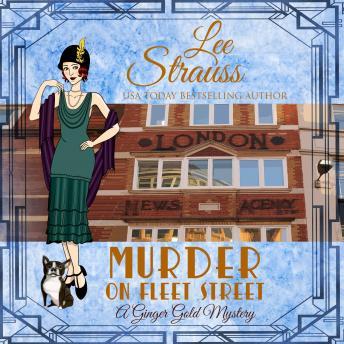 Murder on Fleet Street: Ginger Gold Mystery Series Book 12