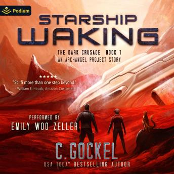 Starship Waking: An Archangel Project Story