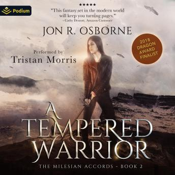 A Tempered Warrior: The Milesian Accords, Book 2