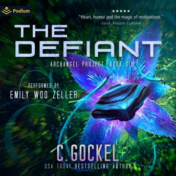 The Defiant: An Archangel Project Story