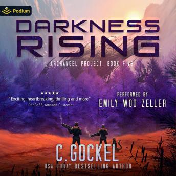 Darkness Rising: An Archangel Project Story