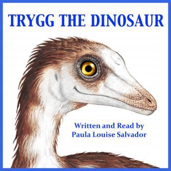Trygg The Dinosaur