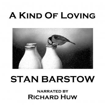 Kind of Loving, Stan Barstow