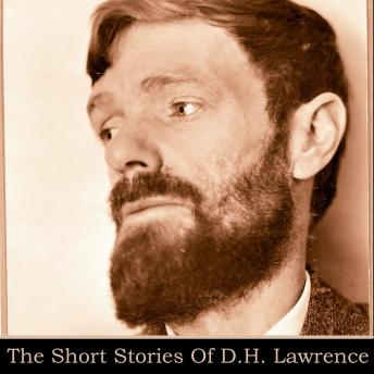 DH Lawrence: The Short Stories, D. H. Lawrence