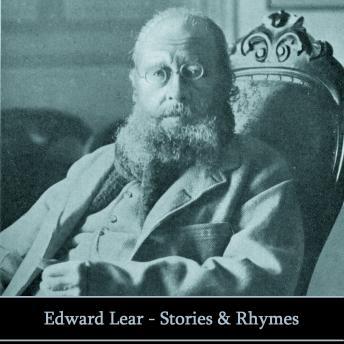 Edward Lear: Stories & Rhymes