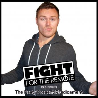 Fight for the Remote - Episode 2, Julia Dawn, Mark Adams