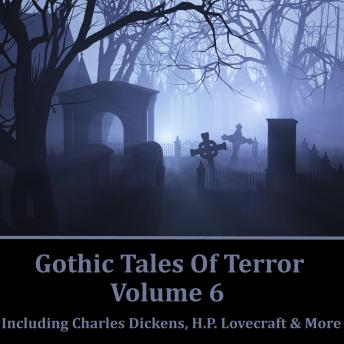 Gothic Tales of Terror - Volume 6