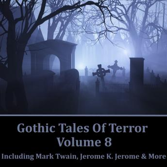 Gothic Tales of Terror - Volume 8