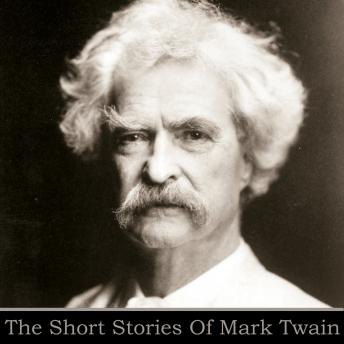 Mark Twain: The Short Stories, Mark Twain