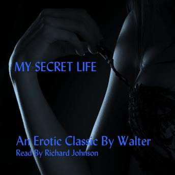 My Secret Life, Anonymous