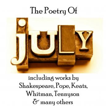 Poetry of July, Alexander Pope, Walt Whitman, John Keats, Emily Dickinson, William Shakespeare