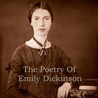 Poetry of Emily Dickinson, Emily Dickinson